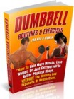 Dumbbell Routines & Exercises